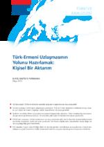 Türk-Ermeni Uzlaşmasının yolunu hazırlamak